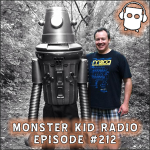 Monster Kid Radio #212 - Top Three Robots with Mitch Gonzalez