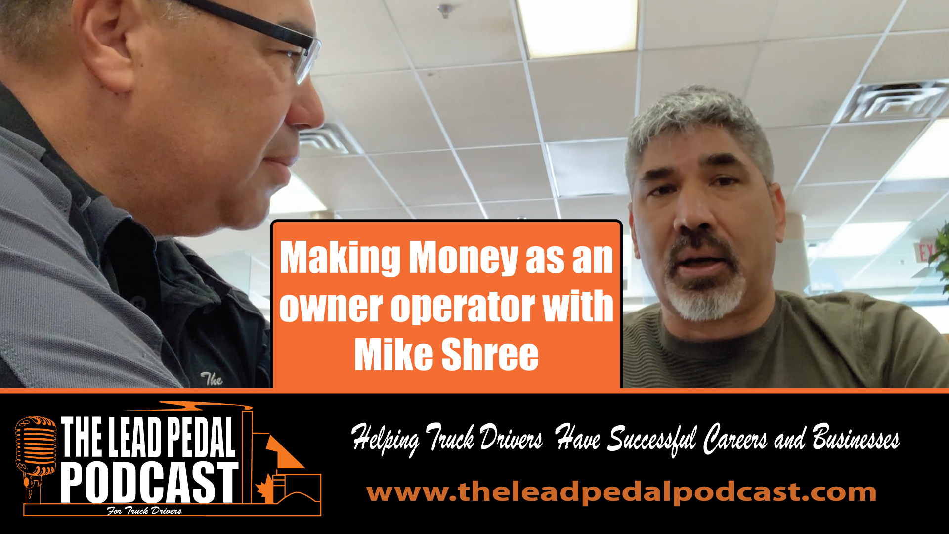 Making money as an owner operator with Mike Shree