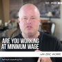 Artwork for Are You Working At Minimum Wage?