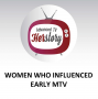 Artwork for Women Who Influenced Early MTV