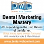 Artwork for Dental Marketing Mastery #3: Expanding on the Market