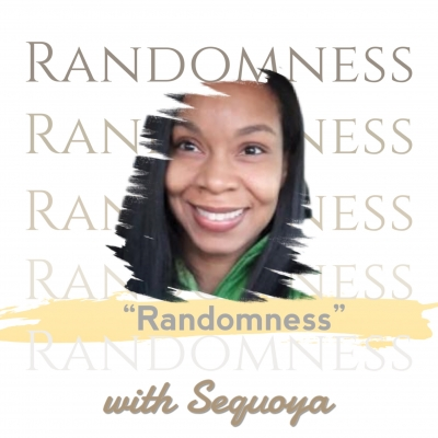 Randomness with Sequoya show image