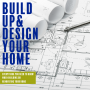 Artwork for How To Get Financing and Living At Home During Renovation
