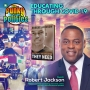 Artwork for Educating Through COVID-19 w/Robert Jackson | The Funky Politics | KUDZUKIAN
