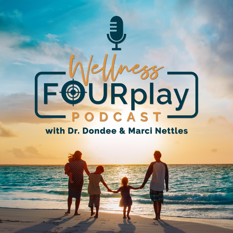 Wellness Fourplay
