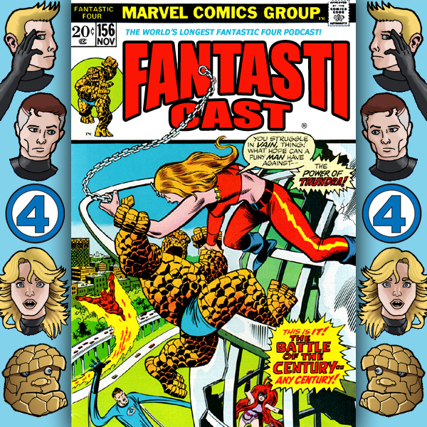 Episode 156: Fantastic Four #133 - Thundra At Dawn
