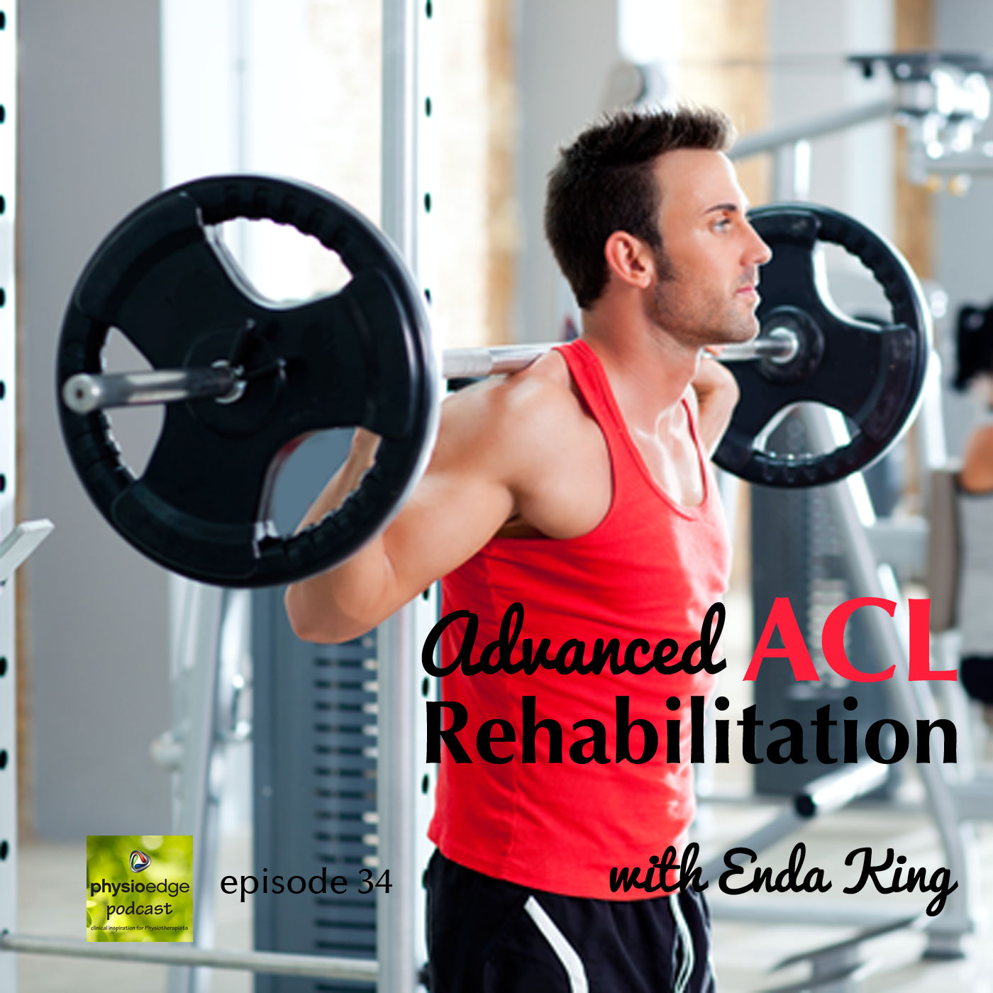 034. Advanced ACL rehab with Enda King