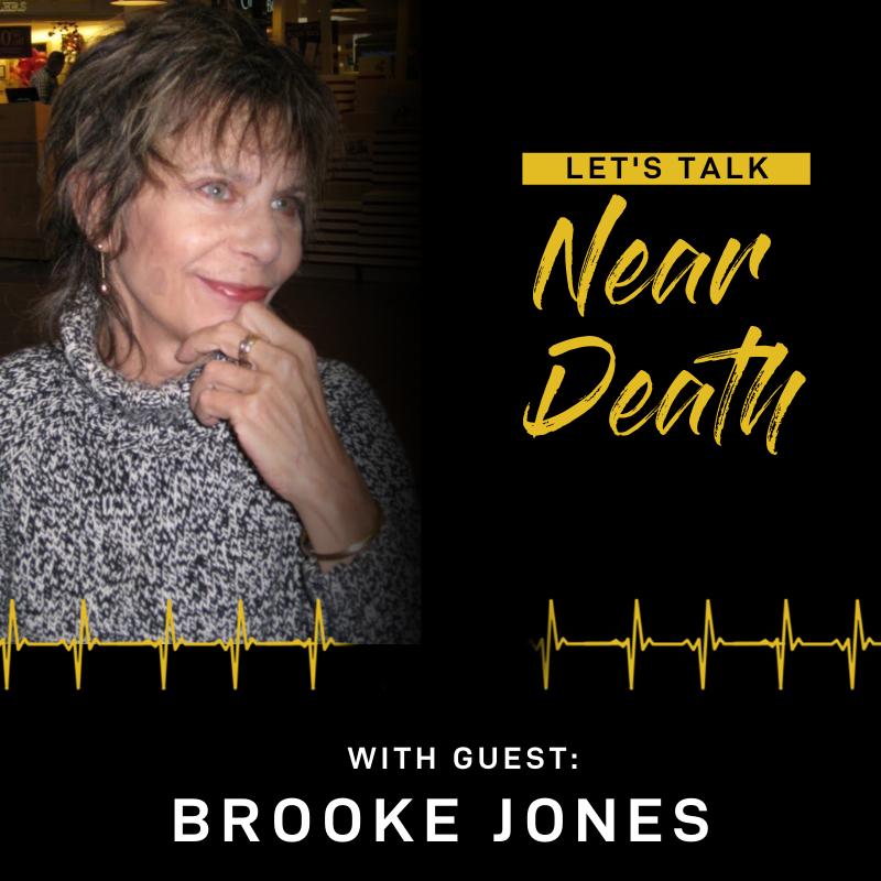 The Near Death Experience of Brooke Jones