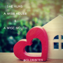 Artwork for She runs a wise house & a wise mouth