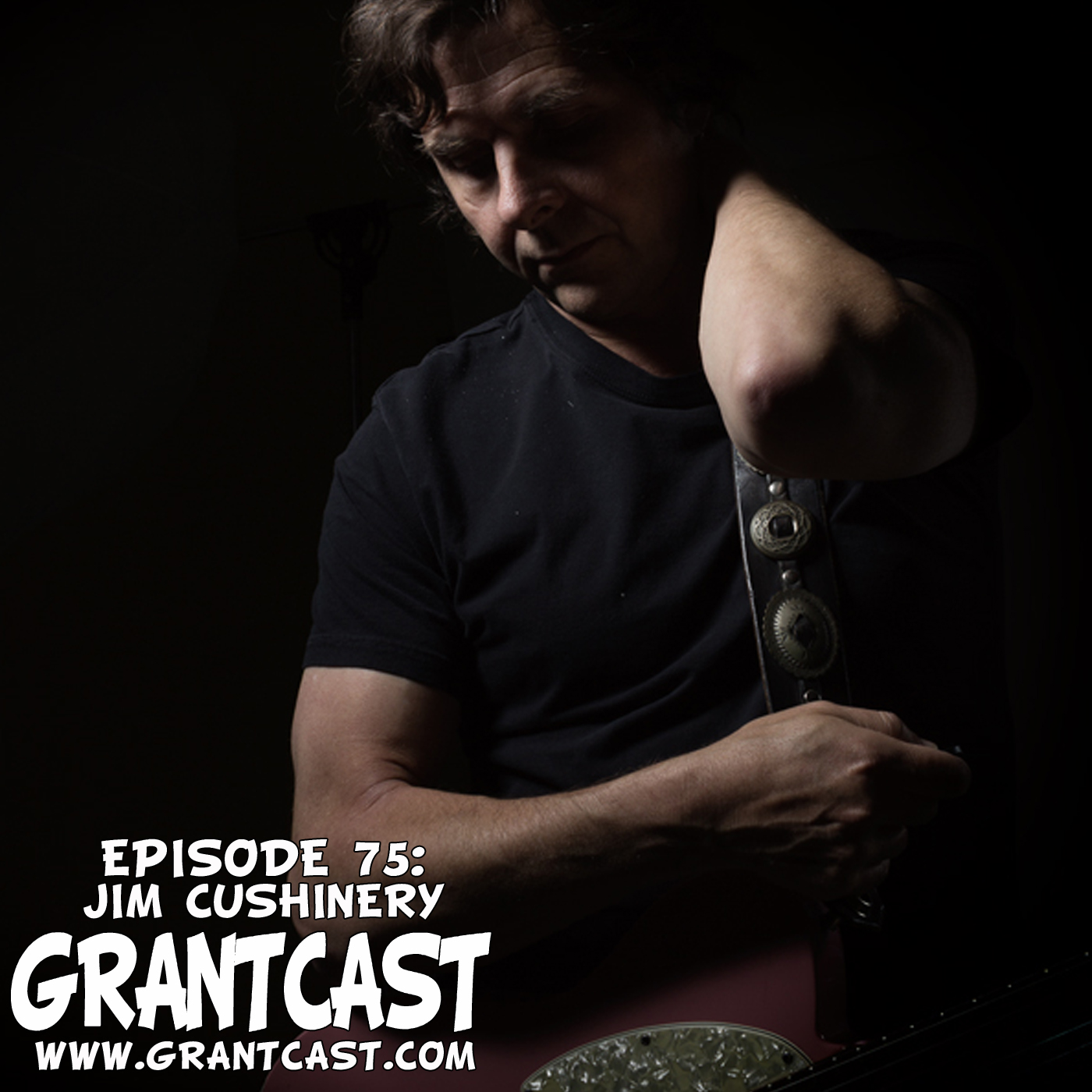 Artwork for 15 Minutes with Jim 'Cush' Cushinery - GrantCast EPISODE #075