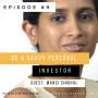 Artwork for Be A Savvy Personal Investor with Mansi Singhal