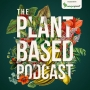 """Artwork for The Plant Based Podcast S2 Episode Seven - Inside """"one of the Meccas of horticulture"""": Exploring RHS Wisley"""