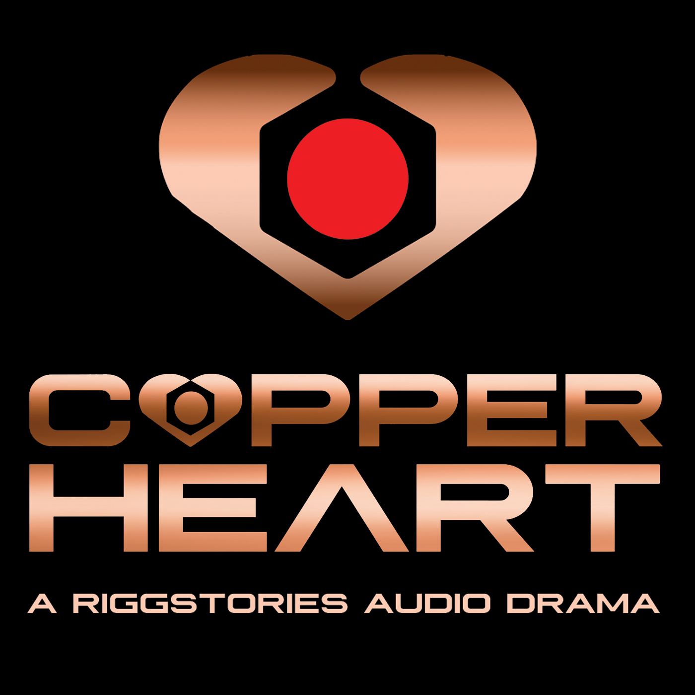 COPPERHEART: A RiggStories Audio Drama show art