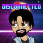 Artwork for Disconnected 016: EA Presents Forgiveness Mechanics