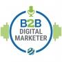 Artwork for Paul Slack: B2B Digital Marketing Has Never Been Easier   Episode 018