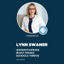 Artwork for Understanding What Makes Schools Thrive | Lynn Swaner