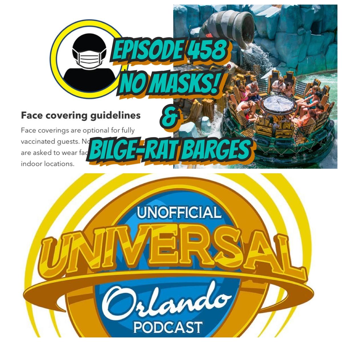 UUOP #458 - No Masks! & Bilge-Rat Barges show art