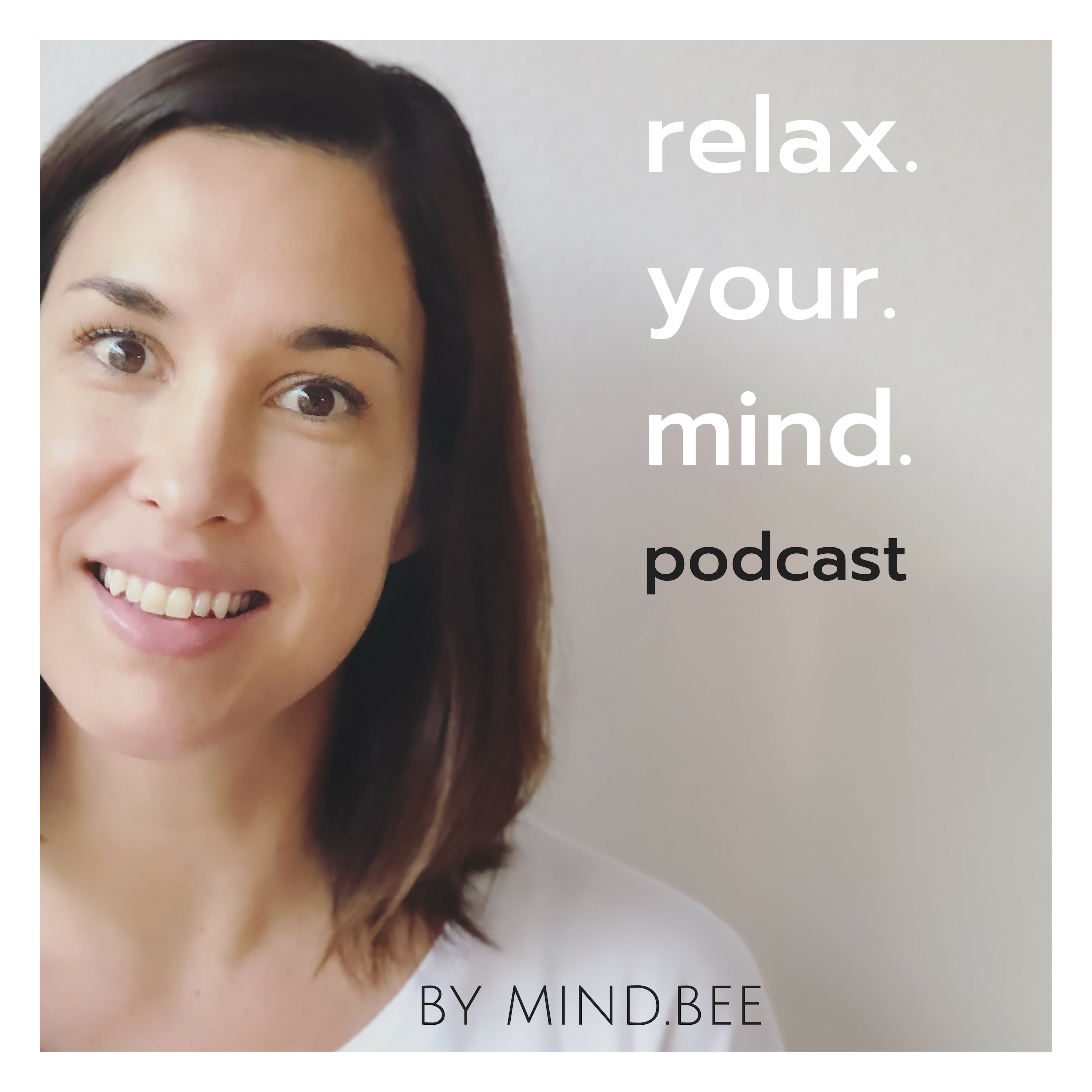 Relax.Your.Mind Podcast show art
