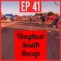Artwork for EP 41 - Toughest South Recap