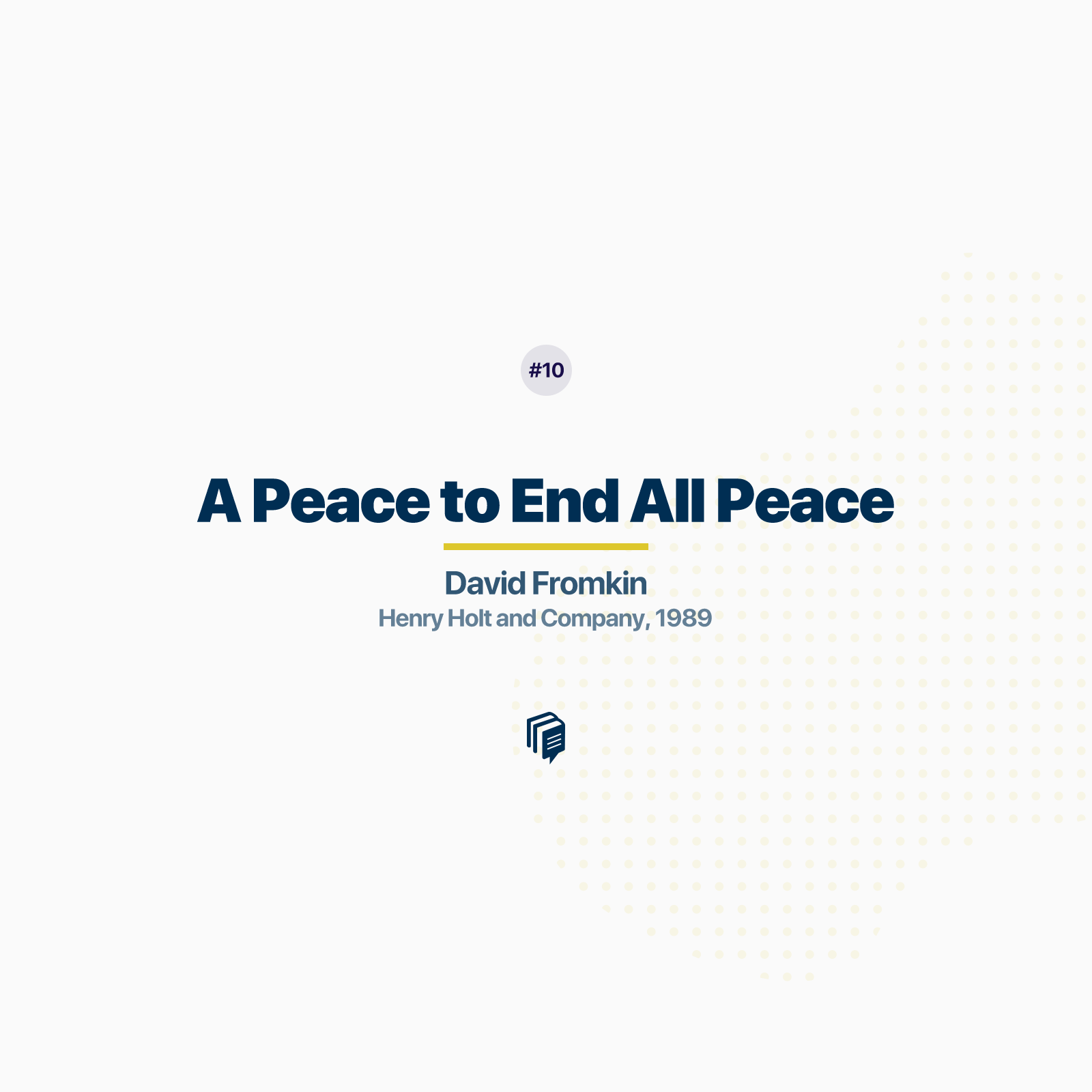 10: A peace to end all peaces