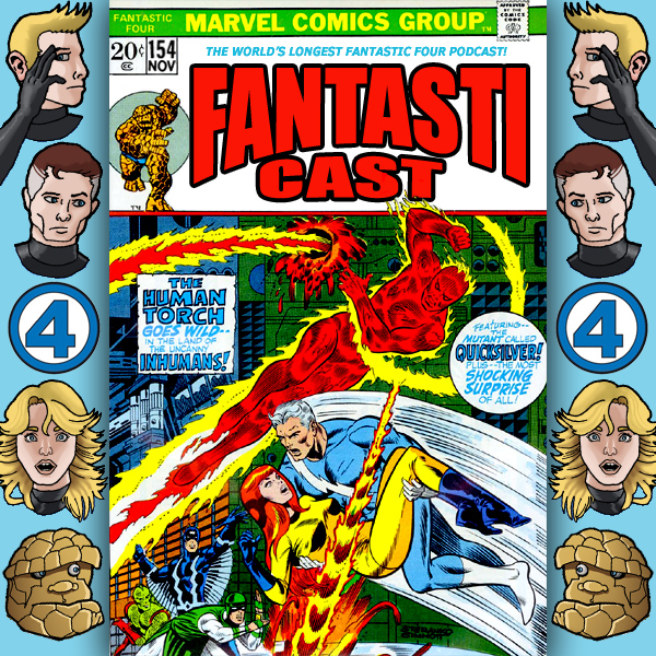 Episode 154: Fantastic Four #131 - Revolt In Paradise