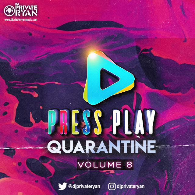 Private Ryan Presents Press Play Quarantine Volume 8 (Bubble A Pot Soca Edition)