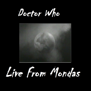 Doctor Who: Live From Mondas
