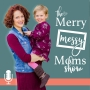 Artwork for MMMS #12: From Mom Burnout to Fulfillment with Jen Riday (Part 1)
