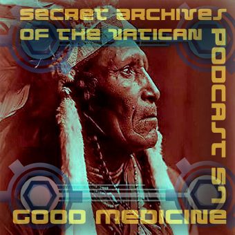 Secret Archives of the Vatican Podcast 57 - Good Medicine