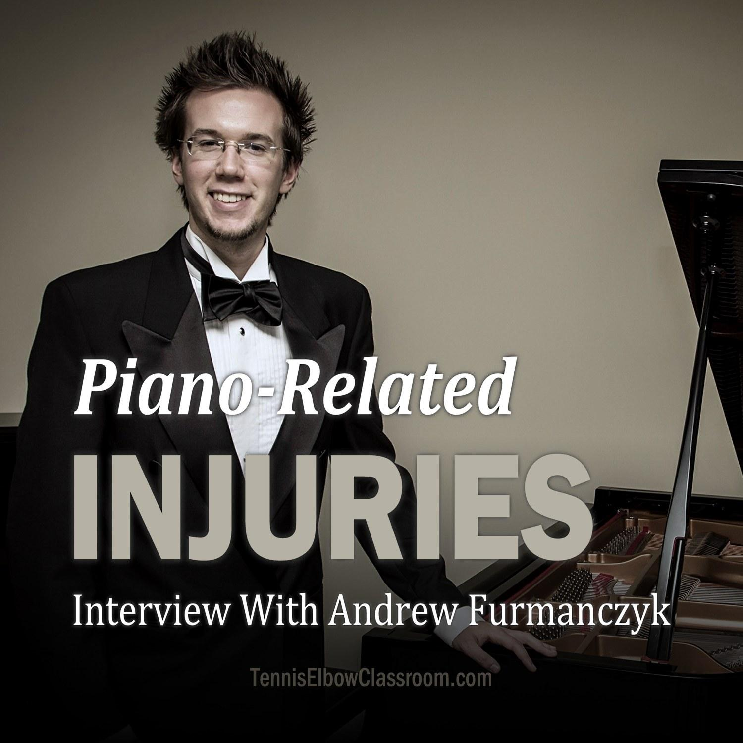 Interview Andrew F Piano Injuries Podcast Cover