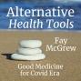 Artwork for 107 Fay McGrew: Good Medicine for Covid Era