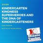 Artwork for Kindergarten Kindness Superheroes and the DNA of Kindergarteners
