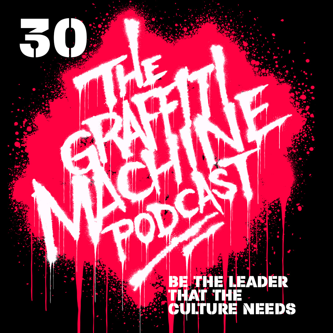 030: Be the Leader That the Culture Needs