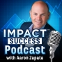 Artwork for 026 – Bryant Brislin – IMPACT Podcast with Aaron Zapata