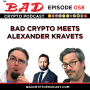 Artwork for Bad Crypto Meets Alexander Kravets