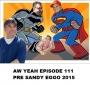 Artwork for Aw Yeah Ep 111 Pre Sandy Eggo 2015