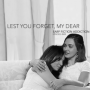 Artwork for Lest You Forget, My Dear