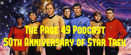 The Page 49 Podcast - 50th Anniversary of Star Trek