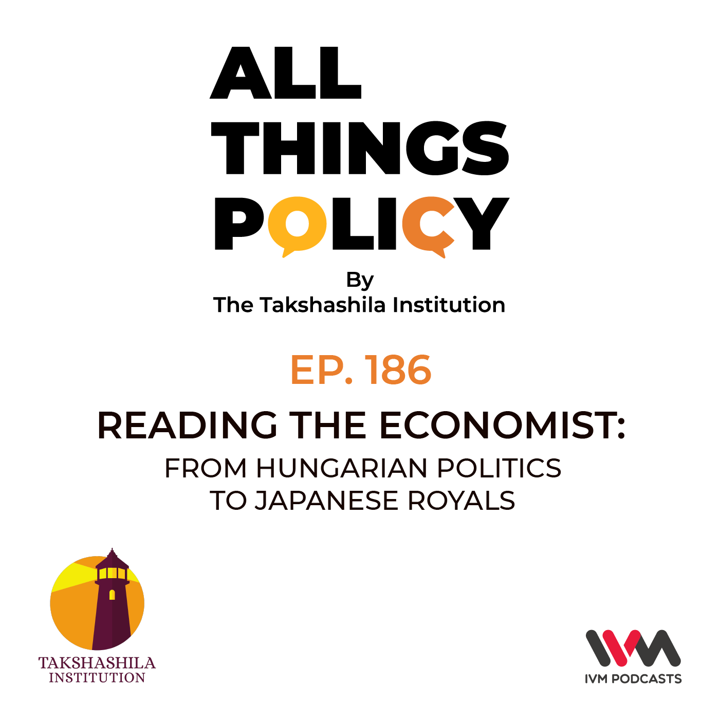 Ep. 186: Reading the Economist: From Hungarian Politics to Japanese Royals