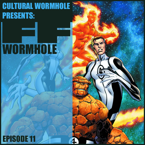 Cultural Wormhole Presents: FF Wormhole Episode 11