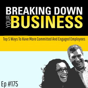 Top 5 Ways To Have More Committed And Engaged Employees w/ Kim Cook