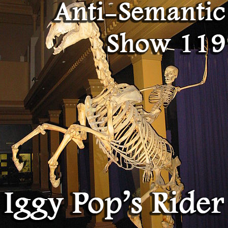 Episode 119 - Iggy Pop's Rider