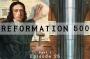 Artwork for Episode 25: Reformation 500 (Part 1)