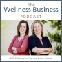 Artwork for EP96: Wellness Business Podcast: How Shannon Enrolled 15 Clients in 45 Days