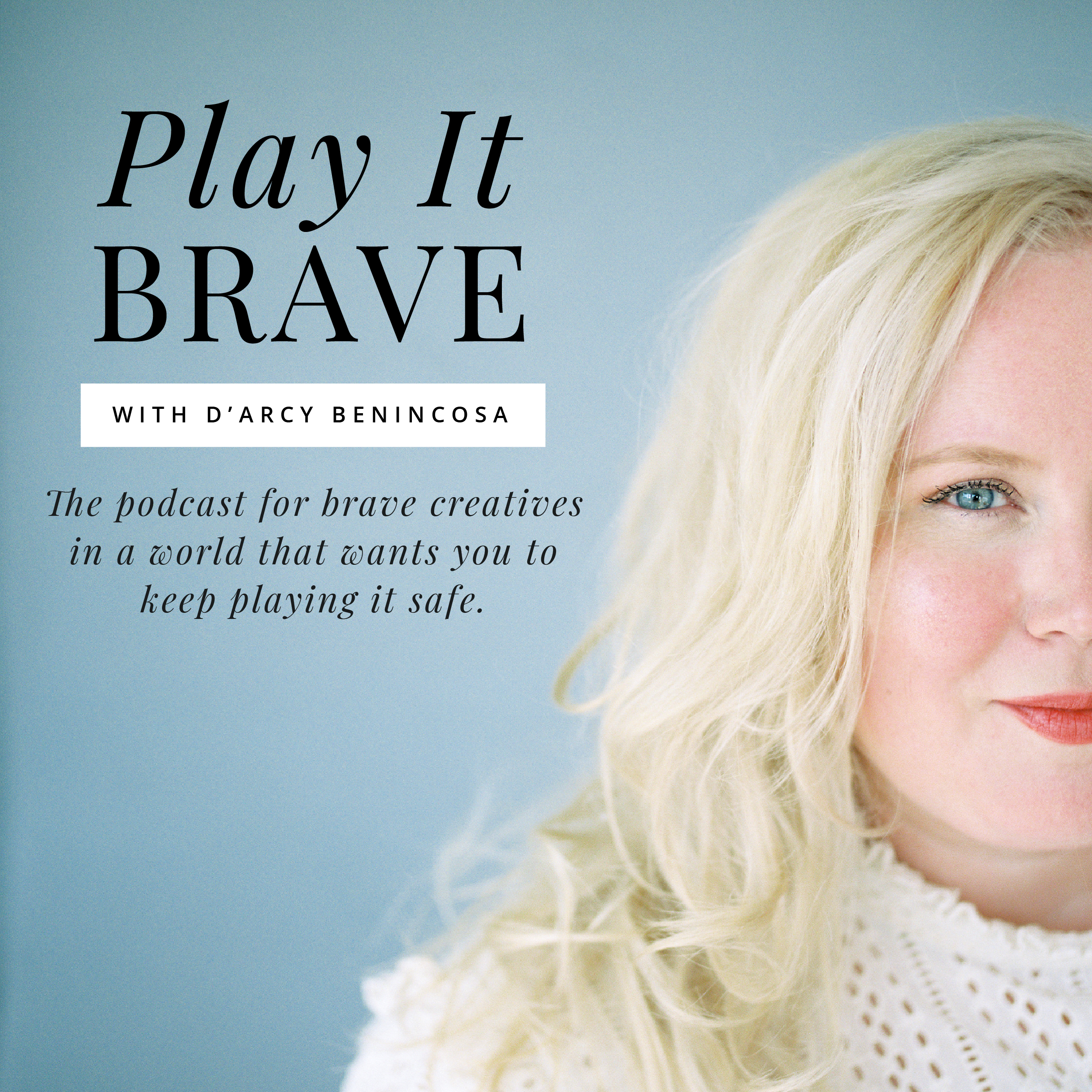 Play It Brave Podcast show art