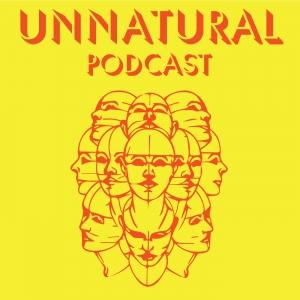 Unnatural Podcast