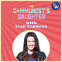 Artwork for The Communist's Daughter, ft. Leah Cameron