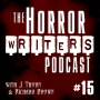 Artwork for The Horror Writers Podcast - Episode #15:  Designing a Life with Joanna Penn
