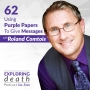 Artwork for Using Purple Papers To Give Messages with Roland Comtois - Episode 62