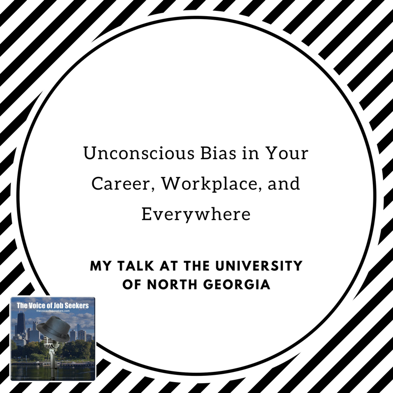 Unconscious Bias:  Your Career and Workplace